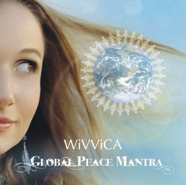 Global Peace Mantra - Wivvica Wiebke Matern - Healing Music Records Germany