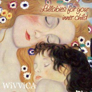 Lullabies - WiVViCA - Die CD für inneren Frieden
